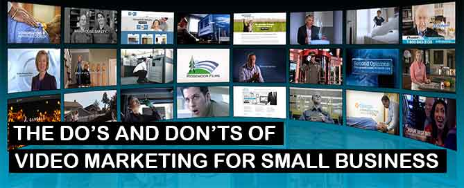 The do's and don'ts of video marketing for small business