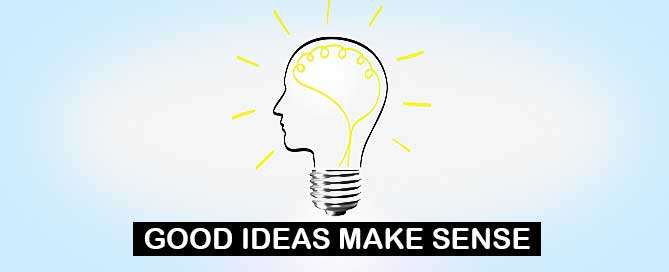 Good ideas make sense