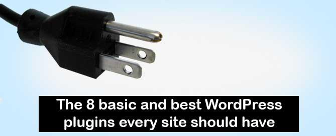 8 basic and best wordpress plugins